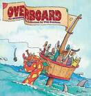 Overboard: An Overboard Collection by Chip Dunham (Paperback)