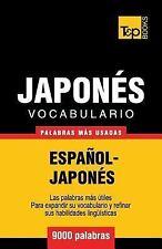 Vocabulario Español-Japonés - 9000 Palabras Más Usadas by Andrey Taranov...