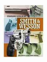 Standard Catalog Of Smith & Wesson (standard Catalog Of Smith A... Free Shipping