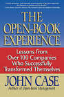 The Open-Book Experience: Lessons from Over 100 Companies who Successfully Transformed Themselves by John Case (Paperback, 1998)