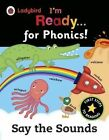 Ladybird I'm Ready for Phonics: Say the Sounds by Penguin Books Ltd (Paperback, 2016)