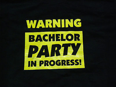 Warning Bachelor Party in Progress T-shirt Groom Best Man Large LG Vegas
