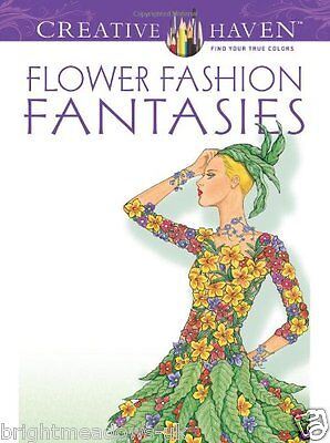 Flower Fashion Fantasies Adult Colouring Book Creative Gift Relaxing Art Therapy