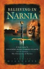 Believing in Narnia: A Kid's Guide to Unlocking the Secret Symbols of Faith in C