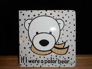 JELLYCAT-IF-I-WERE-A-POLAR-BEAR-CHILDREN-039-S-TACTILE-BOARD-BOOK-NEW