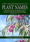 Crc World Dictionary of Plant Names: Common Names, Scientific Names, Eponyms, Synonyms, and Etymology: Pt. 2: D-L by Umberto Quattrocchi (Hardback, 1999)