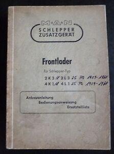 MAN-Frontlader-2K3-2L3-4K1-4L1-Bedienungsanleitung-Ersatzteilliste