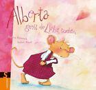 Alberta geht die Liebe suchen von Isabel Abedi (2011, Gebundene Ausgabe)