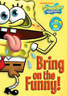 SpongeBob: Bring on the Funny! by Nickelodeon (Paperback, 2010)