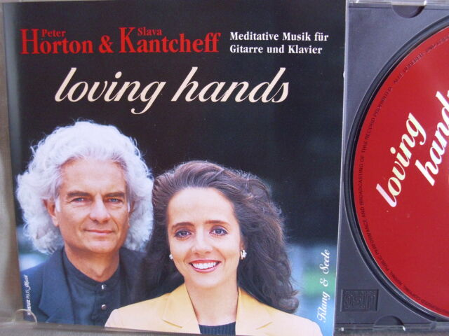 Peter Horton & Slava Kantcheff- Loving Hands WIE NEU