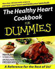 The Healthy Heart Cookbook for Dummies by James M. Rippe (Paperback, 2000)
