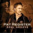 Soul Groove by Pat Register (CD, Nov-2009, 40 West Records)