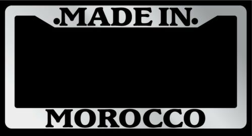 "Chrome License Plate Frame /""Made In Morocco/"" Auto Accessory Novelty 2385"