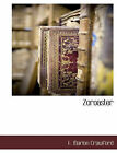 Zoroaster by F Marion Crawford (Paperback / softback, 2010)