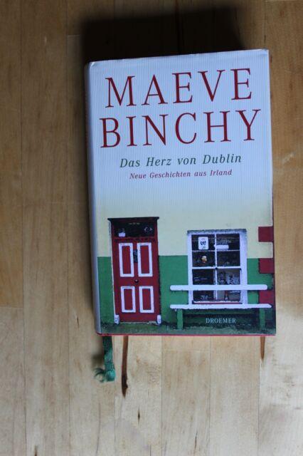 DAS HERZ VON DUBLIN - Neue Geschichten aus Irland von Maeve Binchy (Gebunden)