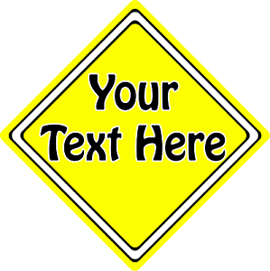 Create Your Own Car Sign ~ Any Colour Any Text ~ It/'s That Easy!!