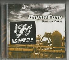 "BRYAN FURY ""Bottleneck Mankind"" CD 2005 NEU & OVP - Epilektik Act 12"
