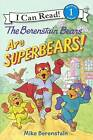 The Berenstain Bears Are Superbears! by Mike Berenstain (Hardback, 2015)