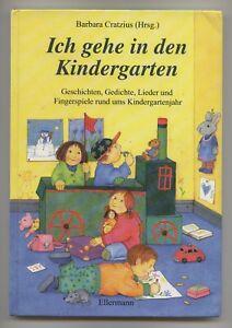 Details Zu Cratzius Ich Gehe In Den Kindergarten Geschichten Gedichte Lieder Fingerspiel