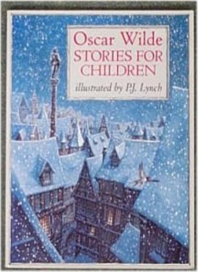 Stories for Children (Gift books) By Oscar Wilde, P.J. Lynch