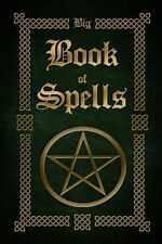 Big Book Of Spells (The Witches Book Of Spells) (Volume 2)