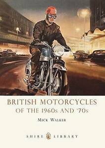 British-Motorcycles-of-the-1960s-and-039-70s-Shire-Li-by-Walker-Mick-Paperback