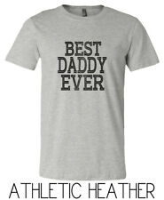7fe452b7 Best Daddy Ever Graphic Short Sleeve Father Dad Gift Print T Shirt Tee Shirt