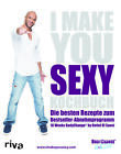 I make you sexy Kochbuch von Detlef Soost (2014, Taschenbuch)