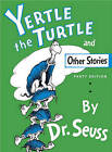 Yertle the Turtle and Other Stories by Dr. Seuss (Hardback, 2001)