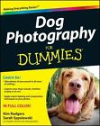 Dog Photography for Dummies by Kim Rodgers and Sarah Sypniewski (2011, Paperback)