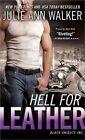 Hell for Leather by Julie Ann Walker (Paperback / softback, 2014)