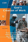 God's Creation of Work by Gary Schulz (Paperback / softback, 2009)