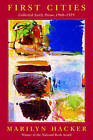 First Cities: Collected Early Poems 1960-1979 by Marilyn Hacker (Paperback, 2003)