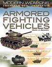 Armored Fighting Vehicles by Martin J Dougherty (Hardback, 2012)