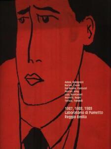 1987, 1988, 1989 Laboratorio Di Fumetto Reggio Emilia Aa.vv. \ 1990 Prix De Vente