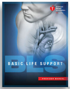 basic life support bls provider manual by american heart rh ebay com basic life support manual pdf basic life support manual 2018