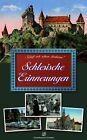 Schlesische Erinnerungen (2014, Kunststoffeinband)