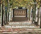 Bernhard Hoetger - Der Platanenhain von Bernhard Hoetger (2013, Gebundene Ausgabe)