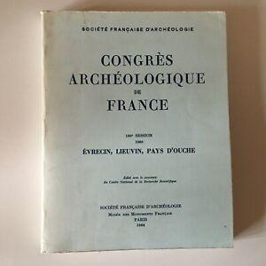 Congresso Archeologico Di Francia 138e Session 1980 Evrecin Lieuvin Paesi Ouche