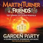 The Garden Party-A Celebration Of Wishbone Ash von Martin & Friends Turner (2014)