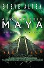 Apocalipsis Maya: La Era de Miedo by Steve Alten (Paperback / softback, 2011)