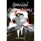 Special Operations by Richard H Wood (Paperback / softback, 2002)