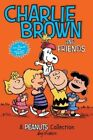 Charlie Brown and Friends: A Peanuts Collection by Charles M. Schulz (Paperback, 2014)