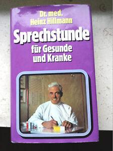 Dr-med-Heinz-Hillmann-Sprechstunde-fuer-Gessunde-und-Kranke-neuwertig