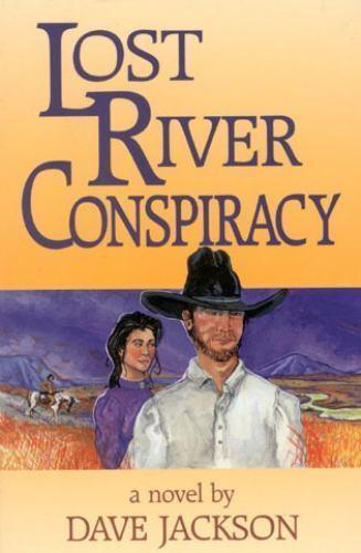 Lost River Conspiracy, Dave Jackson, Good Book