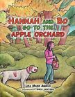 Hannah and Bo Go to the Apple Orchard by Lisa Marie Angelo (Paperback, 2011)