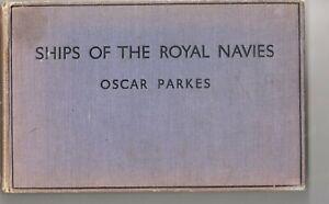 BOOK-SHIPS-OF-THE-ROYAL-NAVIES-OSCAR-PARKES-1937