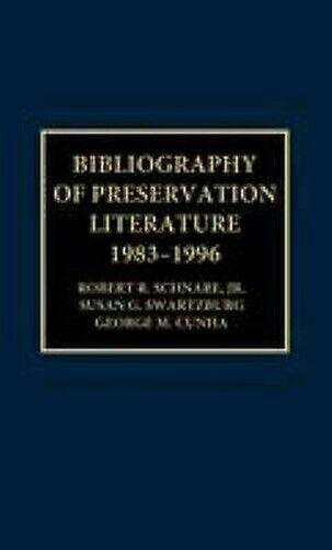 Bibliographie von Preservation Literatur, 1983-1996 von Schnare, Robert E