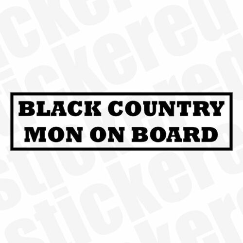 MAN ON BOARD FUNNY NOVELTY CAR STICKER BLACK COUNTRY MON DECAL 210mm x 55mm