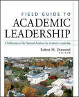 Field Guide to Academic Leadership by John Wiley & Sons Inc (Hardback, 2002)